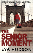 The Senior Moment